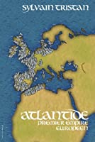 Atlantide, premier empire europ�en