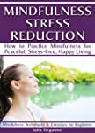 Mindfulness Stress Reduction: How to...