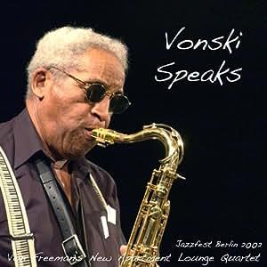 Vonski Speaks