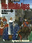 The Middle Ages: An Illustrated Histo...