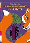Le roman de Renart en 19 r�cits