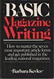 Basic Magazine Writing (0898790778) by Barbara Kevles
