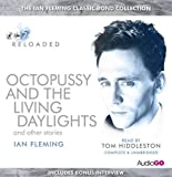 Ian Fleming Octopussy & The Living Daylights and Other Stories