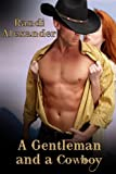 A Gentleman and a Cowboy