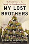 My Lost Brothers: The Untold Story by...