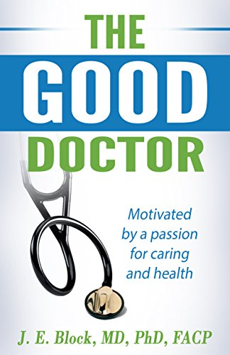 THE GOOD DOCTOR: Motivated by a passion for caring and health