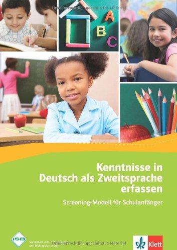 Kenntnisse in Deutsch als Zweitsprache erfassen: Screening-Modell für Schulanfänger