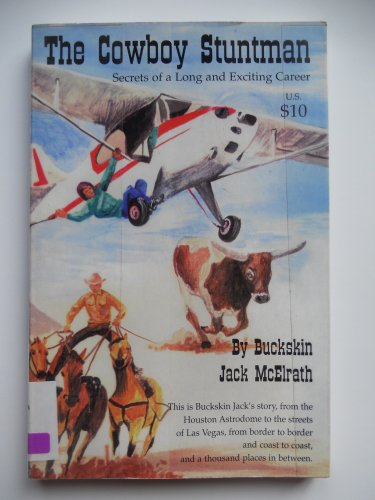 Title: The cowboy stuntman Secrets of a long and exciting