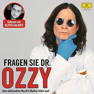 Fragen Sie Dr. Ozzy Hörbuch