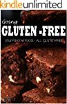 Your Favorite Foods - All Gluten-Free...