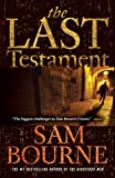 The Last Testament (1554680743) by Bourne, Sam