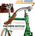 The Elite Bicycle: Portraits of Great...