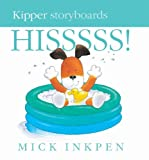Little Kipper Hissss! Mick Inkpen