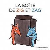 La boîte de Zig et Zag