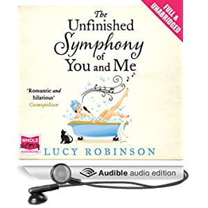 The Unfinished Symphony of You and Me (Unabridged)