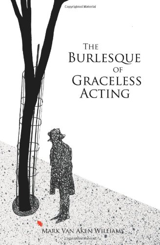The Burlesque of Graceless Acting PDF