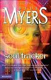 Soul Tracker (The Soul Tracker Series #1) (0310227569) by Myers, Bill