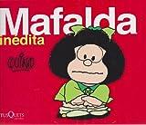 Mafalda inedita (Spanish Edition) (6074210071) by Quino