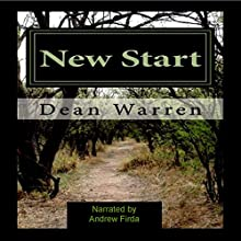 New Start (       UNABRIDGED) by Dean Warren Narrated by Andrew Firda