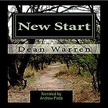 New Start (       UNABRIDGED) by Dean Warren Narrated by Andrew Firda