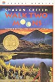 Walk Two Moons[ WALK TWO MOONS ] by Creech, Sharon (Author) Jul-18-96[ Paperback ]