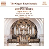 Rheinberger - Organ Works, Vol 5