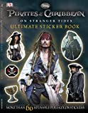 DK Publishing Ultimate Sticker Book: Pirates of the Caribbean: On Stranger Tides (Ultimate Sticker Books)