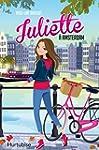 Juliette � Amsterdam tome 4