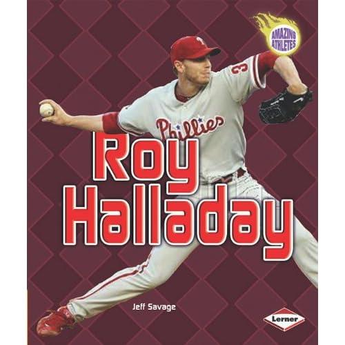 Roy Halladay (Amazing Athletes)