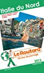 Le Routard Italie du Nord 2013