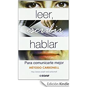 LEER, ESCRIBIR, HABLAR PARA COMUNICARTE (Psicologia Y Autoayuda)