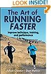 Art of Running Faster, The