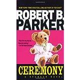 """Ceremony (Spenser)von """"Robert B. Parker"""""""