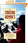 The Cruising Woman's Advisor: How to...