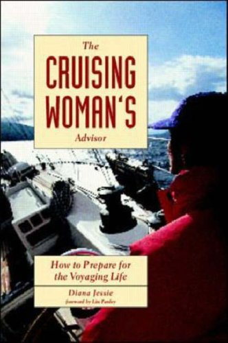 The Cruising Woman'S Advisor: How To Prepare For The Voyaging Life front-616624
