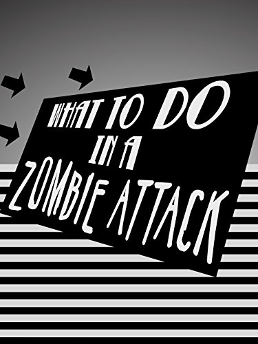 What To Do In a Zombie Attack on Amazon Prime Instant Video UK