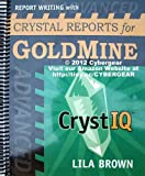img - for Advanced Report Writing With Crystal Reports For Goldmine book / textbook / text book