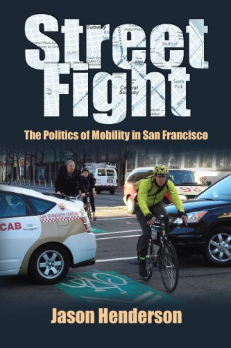Street Fight: The Struggle over Urban Mobility in San Francisco