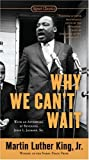 Why We Can't Wait (0451527534) by King, Martin Luther