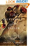 The Butterfly and the Violin (A Hidde...