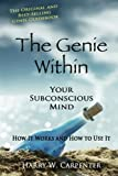 img - for The Genie Within: Your Subconcious Mind--How It Works and How to Use It by Harry W Carpenter (2003-04-01) book / textbook / text book