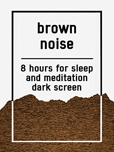 Brown noise, 8 hours for Sleep and Meditation, dark screen