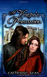 A Knight&#39;s Persuasion
