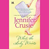 What the Lady Wants | [Jennifer Crusie]