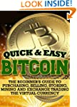 Bitcoin: The Beginner's Guide to Purc...