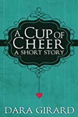 A Cup of Cheer (A Short Story)