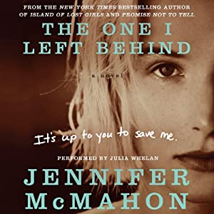 The One I Left Behind | [Jennifer McMahon]