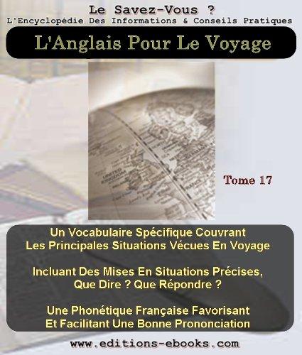 Couverture du livre L'Anglais Pour Le Voyage (Encyclopédie le savez-vous t. 17)
