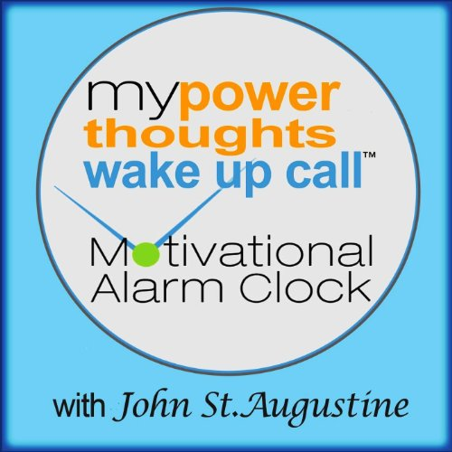 my-powerthoughts-wake-up-call-motivational-alarm-clock-messages-track7-month1