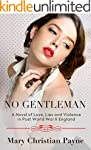 No Gentleman: A Novel of Love, Lies a...